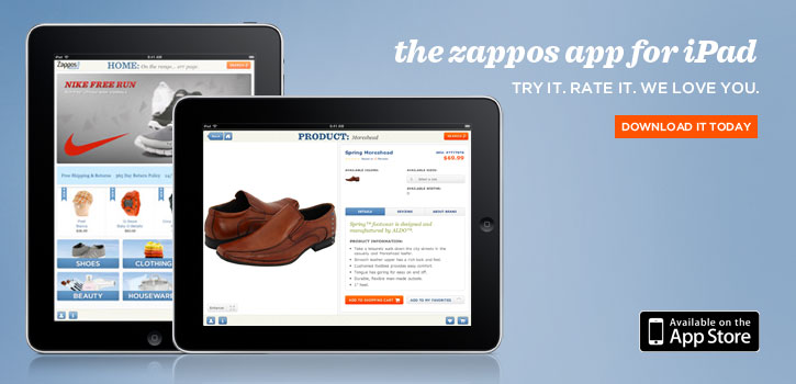 Zappos-They get pretty much all my shoe business- so why not App it?